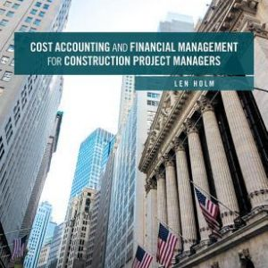Financial Management for Construction Project Managers