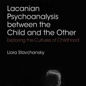 کتاب روانشناسی Lacanian Psychoanalysis Between the Child