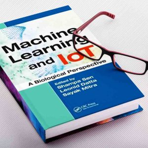Machine Learning and Iot | A Biological Perspective
