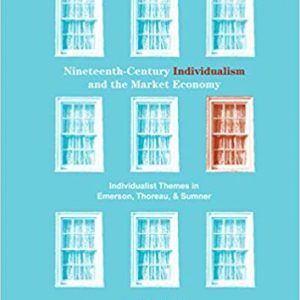 Nineteenth-Century Individualism and the Market Economy
